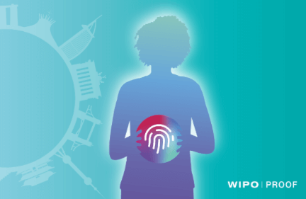 WIPO PROOF: The new WIPO tool for Digital Proof